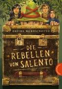 Cover-Bild zu Morosinotto, Davide: Die Rebellen von Salento (eBook)