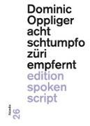 Cover-Bild zu Oppliger, Dominic: acht schtumpfo züri empfernt (eBook)