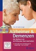 Cover-Bild zu Alzheimer & Demenzen. Die Methode der einfühlsamen Kommunikation von Engel, Sabine