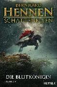 Cover-Bild zu Hennen, Bernhard: Schattenelfen - Die Blutkönigin
