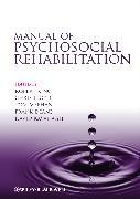 Cover-Bild zu King, Robert (Hrsg.): Manual of Psychosocial Rehabilitation (eBook)