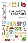 Cover-Bild zu Lloyd, Chris: Darlington in 100 Dates (eBook)