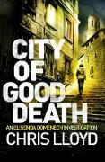 Cover-Bild zu Lloyd, Chris: City of Good Death (eBook)