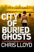 Cover-Bild zu Lloyd, Chris: City of Buried Ghosts (eBook)