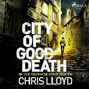 Cover-Bild zu Lloyd, Chris: City of Good Death (Audio Download)