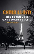 Cover-Bild zu Lloyd, Chris: Die Toten vom Gare d'Austerlitz (eBook)