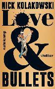 Cover-Bild zu Kolakowski, Nick: Love & Bullets (eBook)