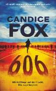 Cover-Bild zu Fox, Candice: 606 (eBook)