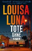 Cover-Bild zu Luna, Louisa: Tote ohne Namen (eBook)