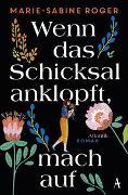 Cover-Bild zu Roger, Marie-Sabine: Wenn das Schicksal anklopft, mach auf