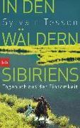 Cover-Bild zu Tesson, Sylvain: In den Wäldern Sibiriens