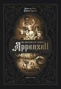 Cover-Bild zu Perez, Sébastien: Die erstaunliche Familie Appenzell