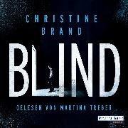 Cover-Bild zu Brand, Christine: Blind (Audio Download)