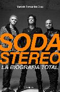 Cover-Bild zu Fernandez Bitar, Marcelo: Soda Stereo / Soda Stereo: The Band