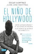 Cover-Bild zu Martinez, Oscar: El niño de Hollywood / The Hollywood Kid