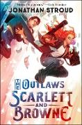 Cover-Bild zu Stroud, Jonathan: The Outlaws Scarlett and Browne (eBook)