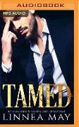 Cover-Bild zu May, Linnea: Tamed: A Bad Boy Billionaire Romance