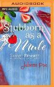 Cover-Bild zu Bennett, Sawyer: Stubborn as a Mule
