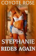 Cover-Bild zu Rose, Coyote: Stephanie Rides Again: Cowboys For Her Birthday (eBook)