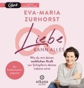 Cover-Bild zu Zurhorst, Eva-Maria: Liebe kann alles