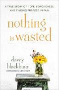 Cover-Bild zu Blackburn, Davey: Nothing Is Wasted (eBook)
