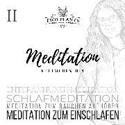Cover-Bild zu Heyn, Christiane M.: Meditation Nichtraucher werden - Meditation II - Meditation zum Einschlafen (Audio Download)