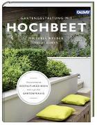 Cover-Bild zu Wegner, Victoria: Gartengestaltung mit Hochbeet