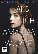 Cover-Bild zu Russo, Meredith: Als ich Amanda wurde (eBook)