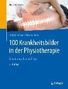 Cover-Bild zu Mayer, Christine: 100 Krankheitsbilder in der Physiotherapie (eBook)