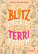 Cover-Bild zu Werner, Christine: Blitzeinschlag im TerriTorium (eBook)