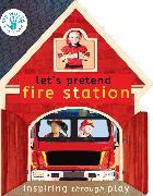 Cover-Bild zu Edwards, Nicola: Let's Pretend Fire Station