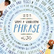 Cover-Bild zu Edwards, Nicola: What a Wonderful Phrase