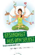 Cover-Bild zu Gesundheit aus dem Selbst (eBook) von Schrott, Ernst