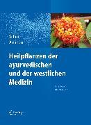Cover-Bild zu Heilpflanzen der ayurvedischen und der westlichen Medizin (eBook) von Schrott, Ernst