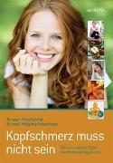 Cover-Bild zu Kopfschmerz muss nicht sein von Schachinger, Dr. med. Wolfgang