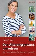 Cover-Bild zu Den Alterungsprozess umkehren von Pirc, Karin