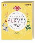 Cover-Bild zu Gesund und entspannt mit Ayurveda von Zentrum, Sivananda Yoga Vedanta