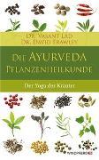 Cover-Bild zu Die Ayurveda-Pflanzenheilkunde von Lad, Vasant