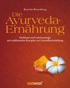 Cover-Bild zu Die Ayurveda-Ernährung von Rosenberg, Kerstin