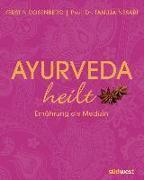 Cover-Bild zu Ayurveda heilt von Rosenberg, Kerstin