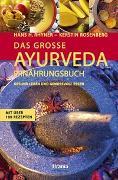 Cover-Bild zu Das grosse Ayurveda Ernährungsbuch von Rhyner, Hans H