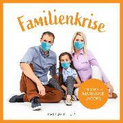 Cover-Bild zu Critchlow, Philip: Famiienkrise (Audio Download)