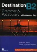 Cover-Bild zu Mann, Malcolm: B2: Destination B2 Intermediate Student Book +key - Destination - Grammar and Vocabulary