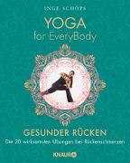 Cover-Bild zu Yoga for EveryBody - Gesunder Rücken von Schöps, Inge