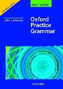 Cover-Bild zu Intermediate: Oxford Practice Grammar Intermediate: Without Key - Oxford Practice Grammar von Eastwood, John