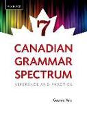 Cover-Bild zu Canadian Grammar Spectrum 7: Reference and Practice (Revised) von Yule, George