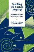 Cover-Bild zu Teaching the Spoken Language: An Approach Based on the Analysis of Conversational English von Brown, Gillian