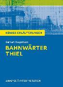 Cover-Bild zu Bahnwärter Thiel von Gerhart Hauptmann (eBook) von Hauptmann, Gerhart
