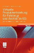 Cover-Bild zu Virtuelle Produktentstehung für Fahrzeug und Antrieb im Kfz (eBook) von Rainer, Gotthard Ph. (Hrsg.)