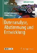 Cover-Bild zu Datenanalyse, Abstimmung und Entwicklung (eBook) von Trzesniowski, Michael